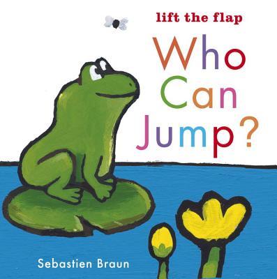 Who Can Jump? By Braun, Sebastien/ Braun, Sebastien (ILT)